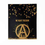 We Want Freedom Poster