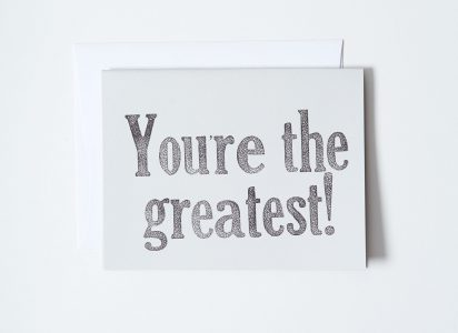 You're the Greatest Letterpress Note Card