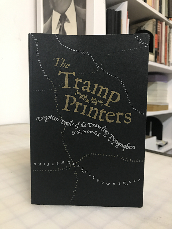 front cover of The Tramp Printers by Charles Overbeck