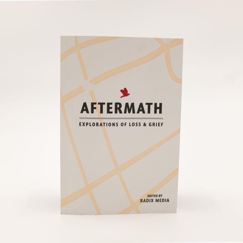 Aftermath: Explorations of Loss & Grief