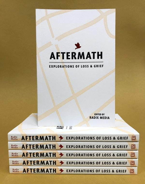 Independent Publishing - AFTERMATH: Explorations of Loss & Grief