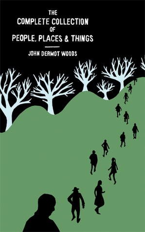 John Dermot Woods - The Complete Collection of People, Places & Things