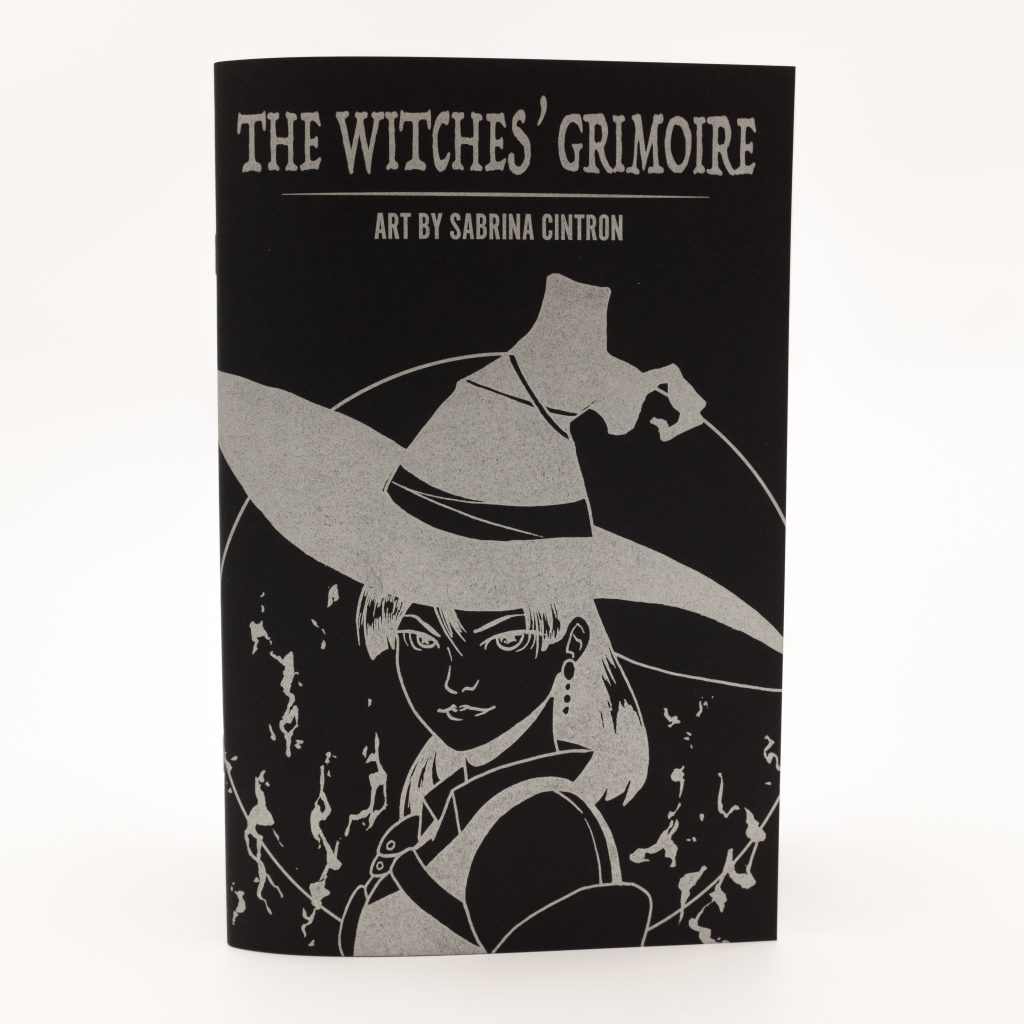 The Witches' Grimoire by Sabrina Cintron