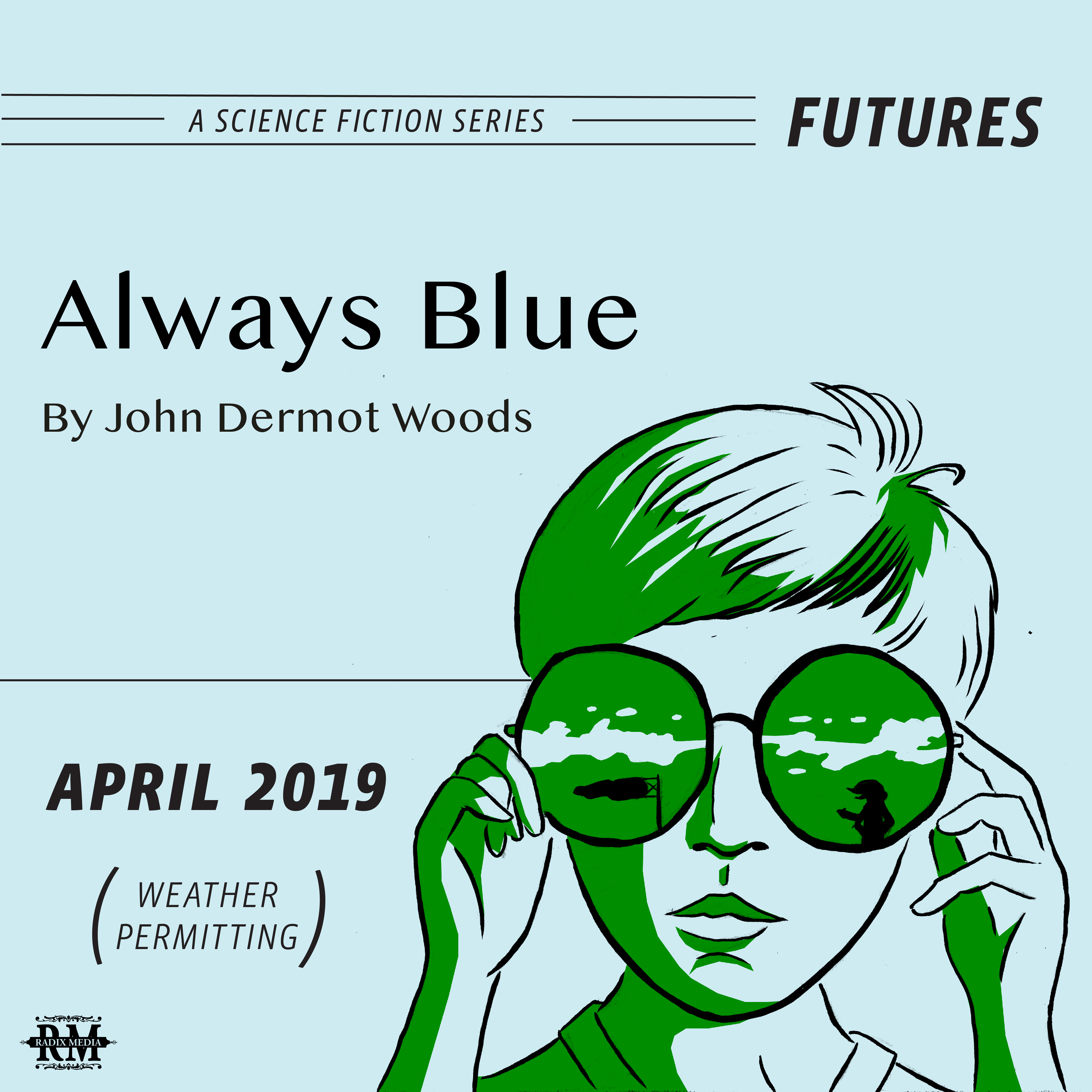"""Always Blue"" from the Futures Science Fiction Series"