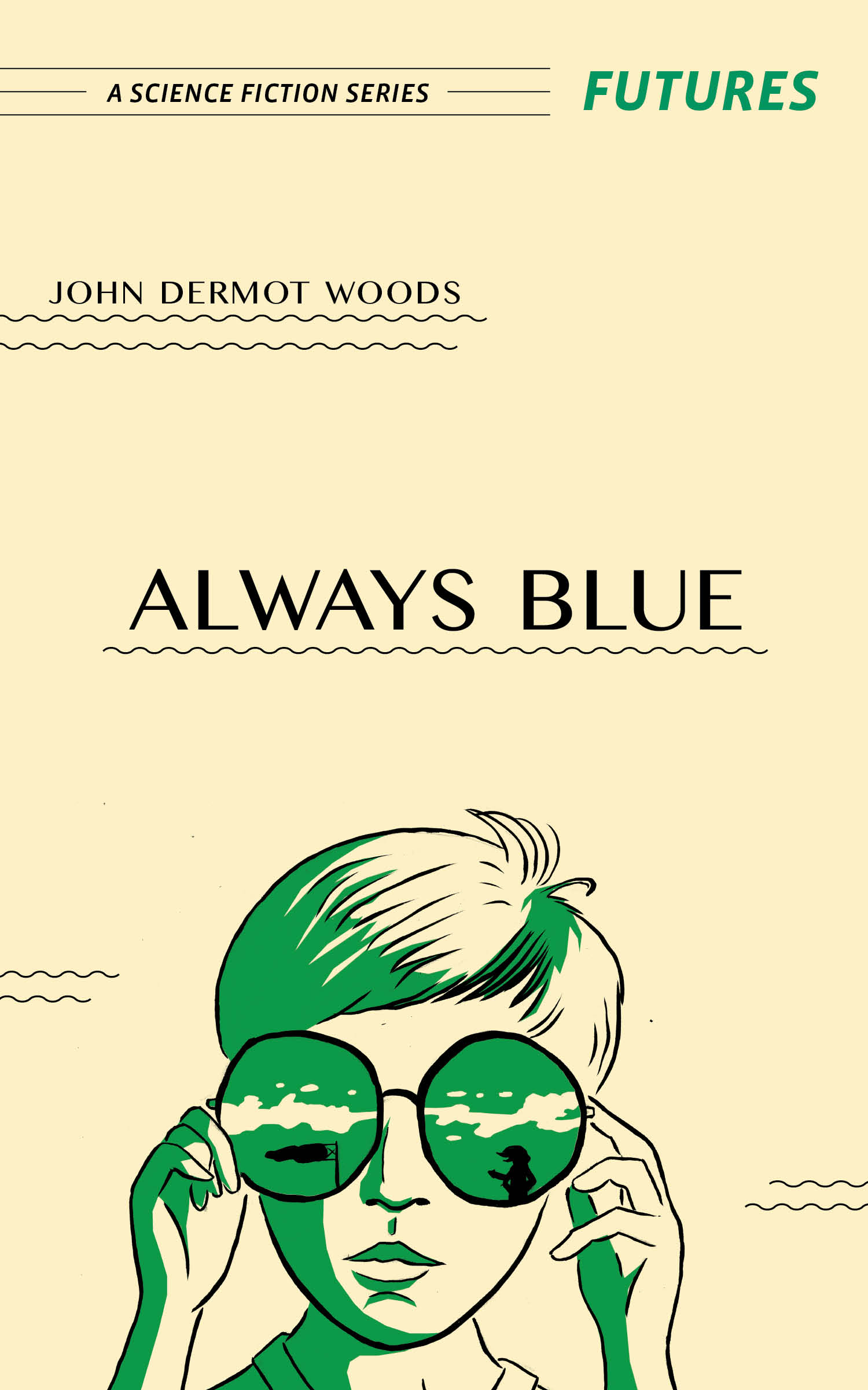 """""""Always Blue"""" by John Dermot Woods, from Futures: A Science Fiction Series"""