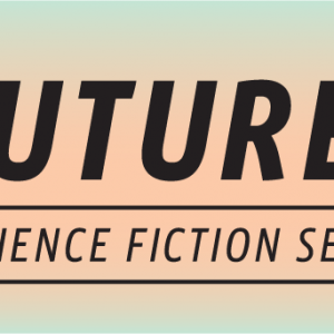 Future: A Science Fiction Series