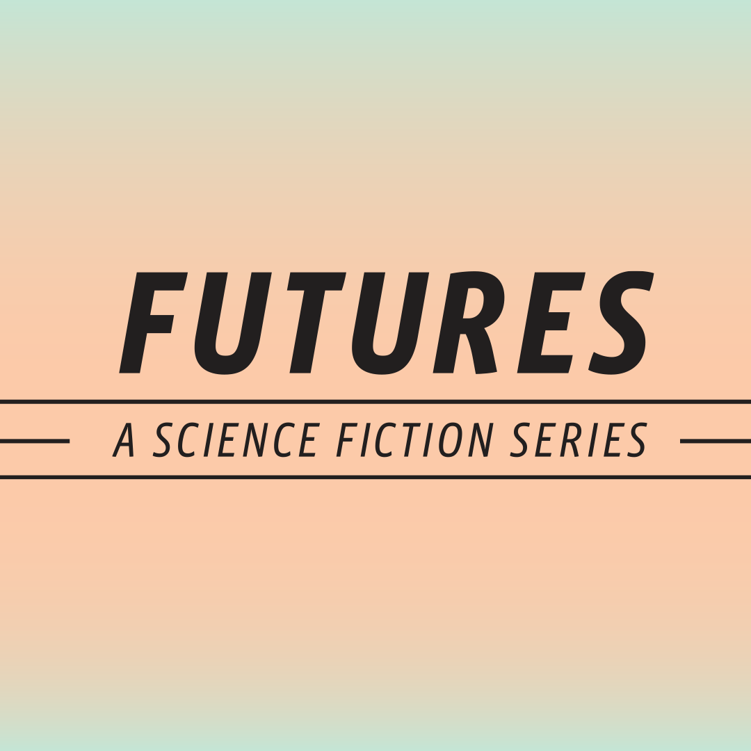 Futures: A Science Fiction Series