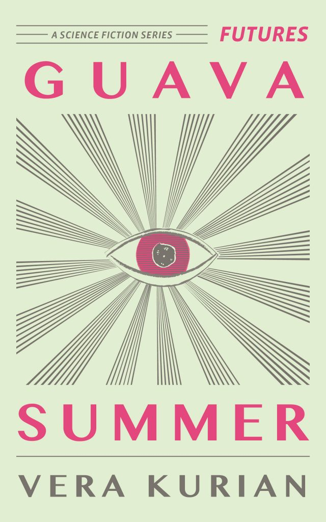 Futures Science Fiction Series — Guava Summer by Vera Kurian
