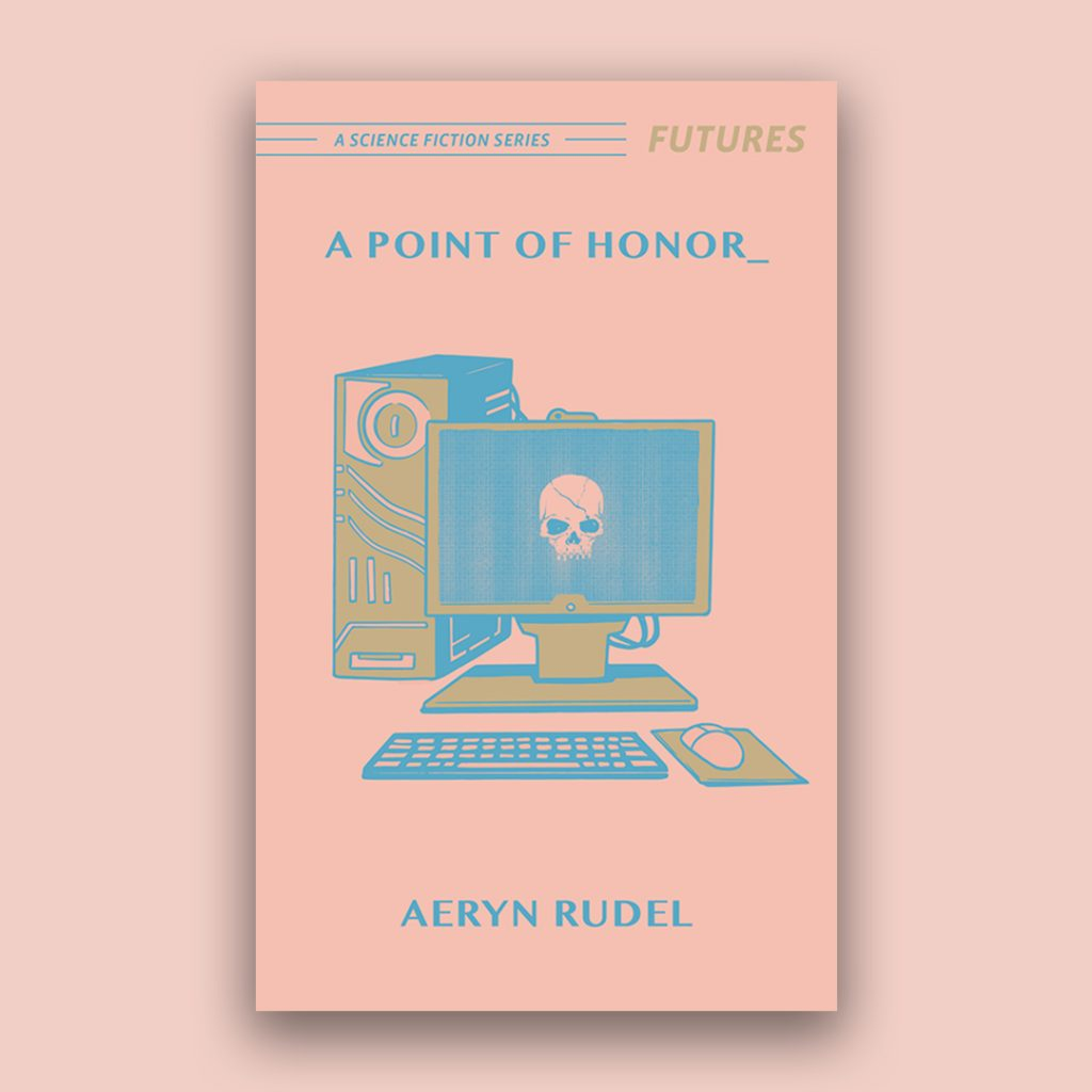 A POINT OF HONOR by Aeryn Rudel