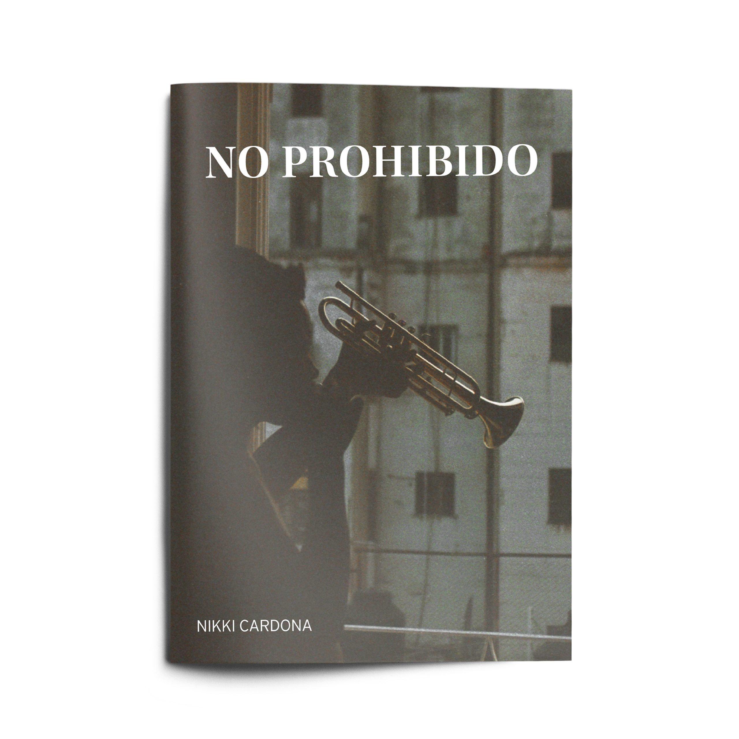 No Prohibido, by Nikki Cardona