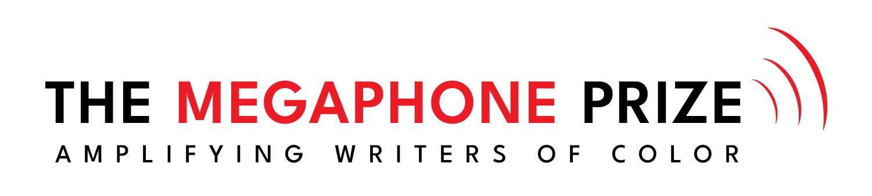 The Megaphone Prize