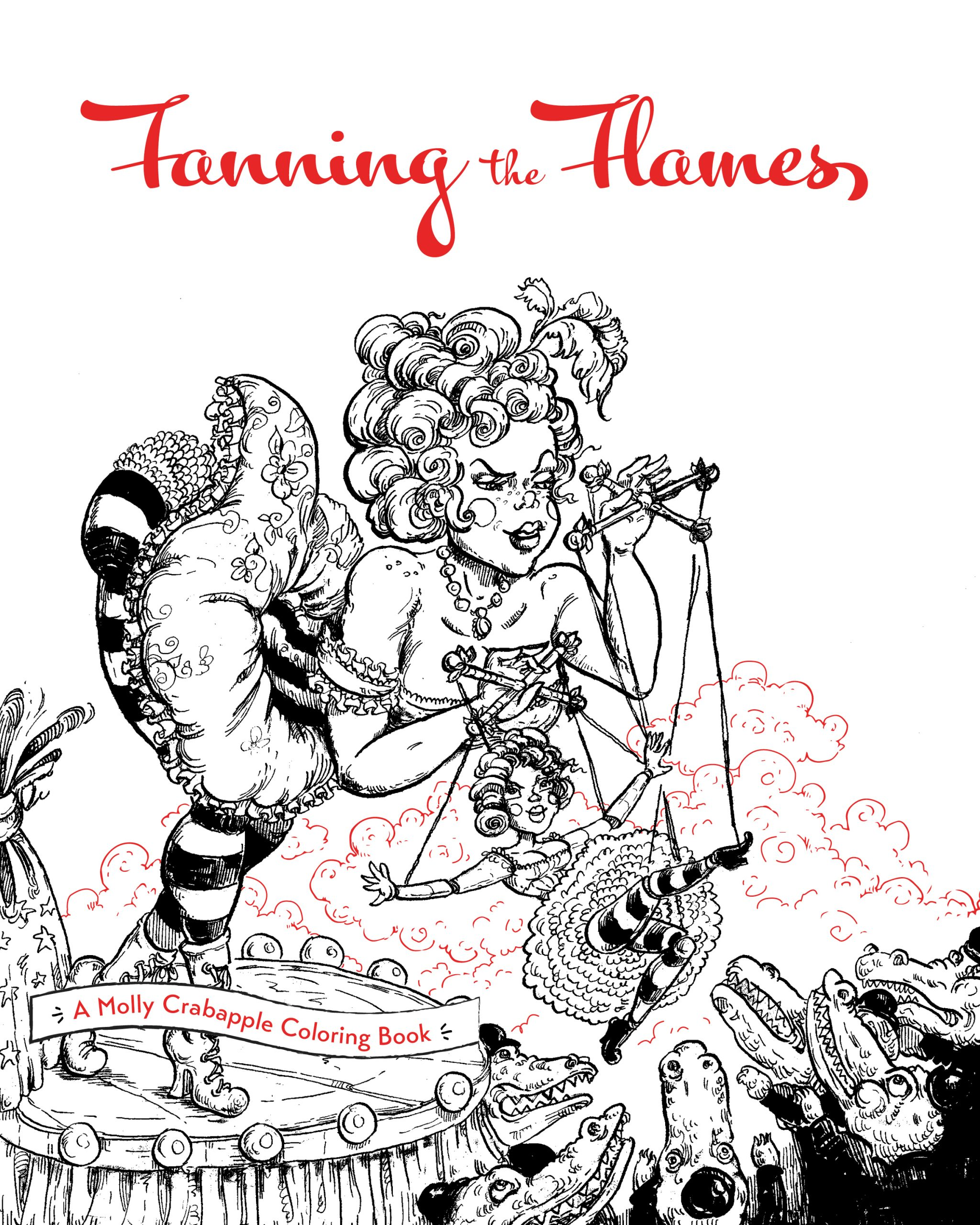 Fanning the Flames: A Molly Crabapple Coloring Book cover
